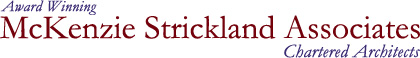 McKenzie Strickland Associates Chartered Architects